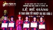 Trường Đại học Kinh tế Nghệ An trao bằng tốt nghiệp cho hơn 300 sinh viên