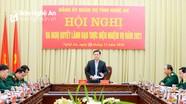 Đảng ủy Quân sự tỉnh tổ chức Hội nghị ra Nghị quyết lãnh đạo thực hiện nhiệm vụ năm 2021