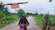 Xã giáp ranh nhiều huyện ở Nghệ An lập các chốt kiểm dịch Covid-19