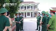Bộ CHQS tỉnh kiểm tra phòng, chống Covid-19 tại Nam Đàn, Nghi Lộc
