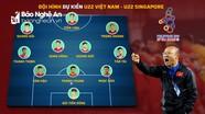 'Mệnh lệnh' phải thắng của U22 Việt Nam trong trận gặp U22 Singapore