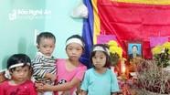 Xót xa cảnh 4 trẻ mồ côi mẹ, bố bệnh nặng