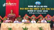 Đại hội Đảng bộ xã An Hòa (Quỳnh Lưu) khóa XXII, nhiệm kỳ 2020 - 2025