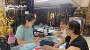 Giá vàng nhảy vọt lên mức kỷ lục, thị trường giao dịch ở Nghệ An vẫn trầm lắng