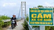 Nghệ An: Cầu treo xuống cấp, người dân vẫn liều mình 'vượt biển cấm'