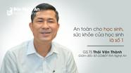 Giám đốc Sở Giáo dục Nghệ An: Trong dịch, ưu tiên hàng đầu là sức khỏe học sinh
