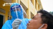 Cận cảnh lấy mẫu xét nghiệm Covid-19 tại Nghệ An
