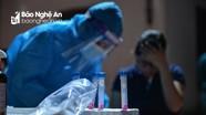Chiều 21/6: Nghệ An có 2 ca nhiễm Covid-19 mới