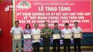 Bộ Công an tặng Kỷ niệm chương Vì sự nghiệp bảo vệ ANTQ cho 14 cá nhân