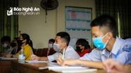 Nghệ An: Nhiều khó khăn khi triển khai thực hiện giãn cách ở các trường học
