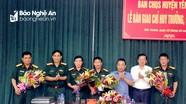 BCH quân sự huyện Yên Thành có Chỉ huy trưởng, Chính trị viên mới