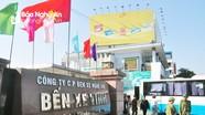 Nghệ An: Đóng cửa bến xe trung tâm, đưa bến xe mới vào hoạt động trước ngày 31/3/2018