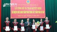 Chủ tịch nước bổ nhiệm 7 Thẩm phán thuộc Tòa án nhân dân tỉnh Nghệ An