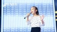 Cô bé Nghệ An hát tiếng Anh xôn xao sân khấu Giọng hát Việt nhí
