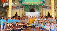 5 câu lạc bộ thanh thiếu niên phật tử  Nghệ An tham gia khóa tu tuổi trẻ