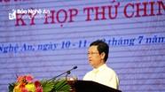 Chủ tịch HĐND tỉnh: Nêu cao tinh thần trách nhiệm, đáp ứng yêu cầu, nguyện vọng của cử tri