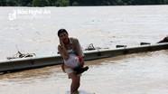 6 người chết, hơn 2.000 ngôi nhà bị ngập vì mưa lũ ở Nghệ An