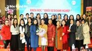 Gần 200 nữ doanh nhân - doanh nghiệp Nghệ An tham gia khóa học 'Khởi sự doanh nghiệp'