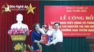Công bố Quyết định điều động và phân công giữ chức Trưởng Ban Tuyên giáo Tỉnh ủy Nghệ An