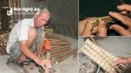 Lão nông Nghệ An nức tiếng là 'nghệ nhân' làm trúm bắt lươn vô cùng hiệu quả