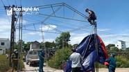 Khắc phục sự cố do gió Lào tại các lán chốt chặn Covid ở TP Vinh