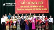 Công bố Quyết định sáp nhập đơn vị hành chính của Ban thường vụ Quốc hội tại huyện Tương Dương