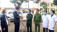 Phó Chủ tịch UBND tỉnh động viên cán bộ làm nhiệm vụ tại các khu cách ly