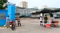 Thanh Chương tạm dừng hoạt động nhiều khu chợ để phòng dịch Covid-19