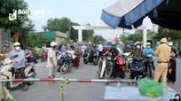 Thành phố Vinh tiếp tục giữ 14 chốt kiểm soát dịch bệnh ở các cửa ngõ