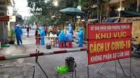 Nghệ An: Phong tỏa 49 hộ dân liên quan đến các ca nhiễm Covid-19 mới