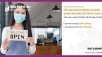 BAC A BANK hỗ trợ khách hàng cá nhân bị ảnh hưởng bởi dịch Covid-19