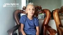 Cụ bà 87 tuổi ở Nghệ An 'bỗng nhiên' bị cắt chế độ tử tuất