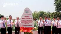 Hoàn thành Công trình 'Hợp tác xã với Bác Hồ' tại Nghệ An