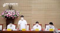 Chủ tịch UBND tỉnh: Tập trung cao độ phòng, chống dịch Covid-19 để ổn định phát triển kinh tế