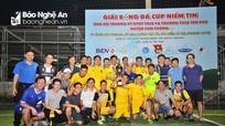 Bế mạc giải bóng đá cúp Niềm Tin gây quỹ từ thiện