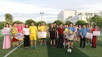 Khai mạc Giải bóng đá Cúp Niềm tin gây quỹ từ thiện