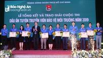 Nghệ An đạt nhiều giải thưởng trong cuộc thi 'Dấu ấn tuyên truyền viên bảo vệ môi trường'