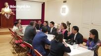 Đại sứ quán Việt Nam tại Pháp sẽ là cầu nối thúc đẩy hợp tác toàn diện Nghệ An - Pháp