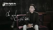 MV thức tỉnh giới trẻ gây sốt của chàng trai Nghệ An