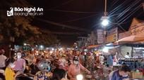 Người dân Đô Lương đua nhau đi chợ đêm trước giờ thực hiện Chỉ thị 16