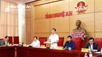 Chủ tịch UBND tỉnh: Rà soát, chuẩn bị chu đáo Hội nghị gặp mặt các nhà đầu tư Xuân Kỷ Hợi