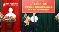 Trao Quyết định bổ nhiệm Chánh án Tòa án nhân dân tỉnh Nghệ An