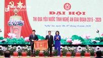Đại hội Thi đua yêu nước tỉnh Nghệ An giai đoạn 2015 - 2020 thành công tốt đẹp
