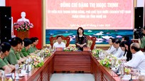 Phó Chủ tịch nước Đặng Thị Ngọc Thịnh làm việc với Công an Nghệ An