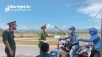Nghệ An: Một loạt địa phương siết chặt kiểm soát, thực hiện nghiêm Chỉ thị 16