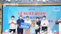 30 y, bác sĩ Nghệ An lên đường chi viện cho Đồng Nai chống dịch