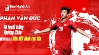 Phan Văn Đức kỳ vọng vào lứa đàn em U23 Việt Nam tại VCK U23 châu Á 2020