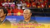 HLV Park Hang-seo và bí quyết làm nên thành công cho bóng đá Việt Nam (kỳ 2)