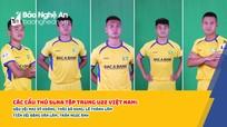 HLV Park Hang-seo gọi 5 cầu thủ SLNA lên đội U22 Việt Nam chuẩn bị SEA Games 31