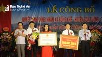 Bồng Khê (Con Cuông) đón nhận danh hiệu xã đạt chuẩn Nông thôn mới